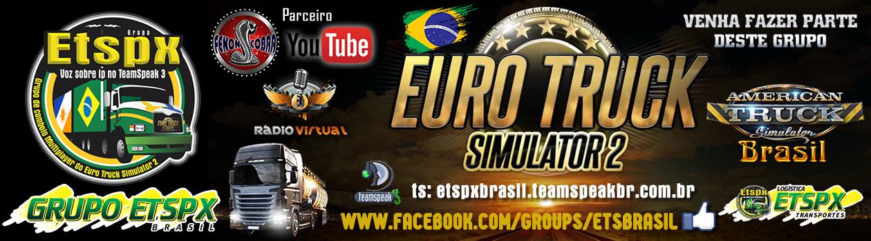 Mods Ets2 | Grupo Etspx Brasil